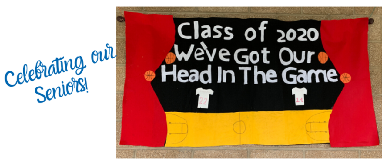 banner that says Class of 2020 we've got our head in the game