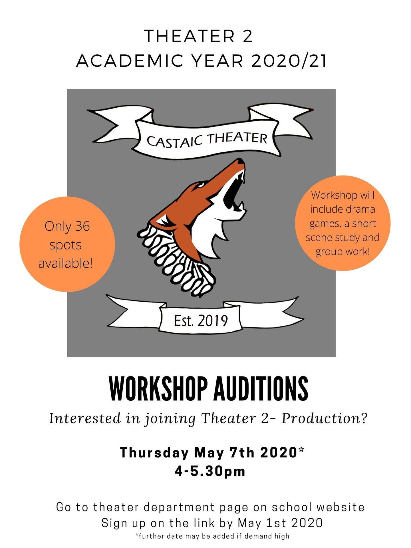 Theater 2 Workshop Audition Information!