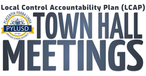 LCAP Town Hall meetings for the 2018-2019 school year.