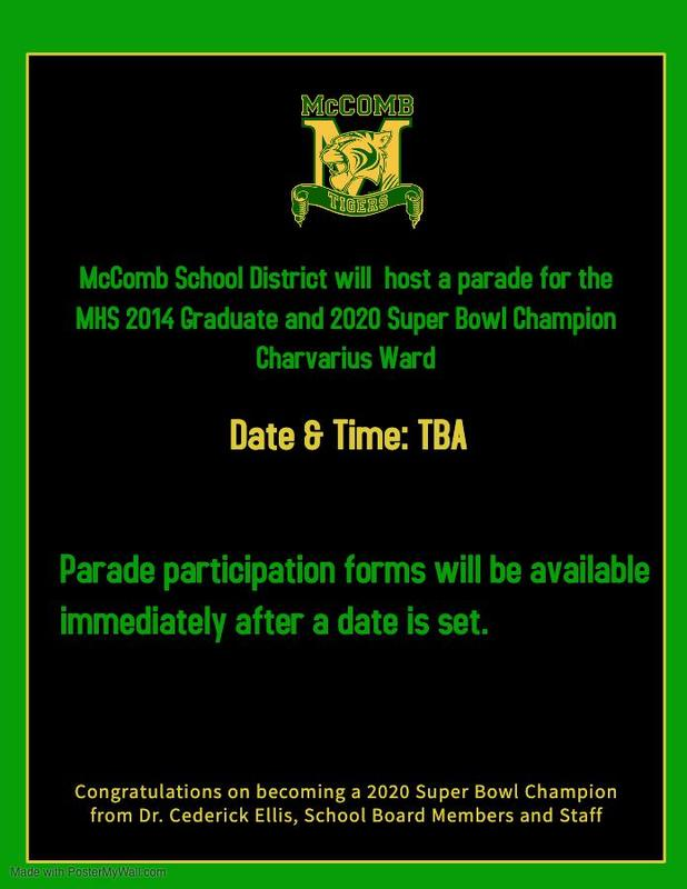 McComb School District will host a parade for the MHS 2014 Graduate and 2020 Super Bowl Champion Charvarius Ward  #ItsComeBackTime
