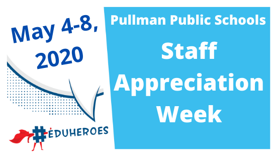 Pullman Public Schools Staff... You are Appreciated! (VIDEO) Thumbnail Image