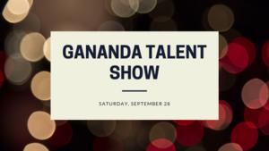 Gananda Talent Show Set For September 28, 2019