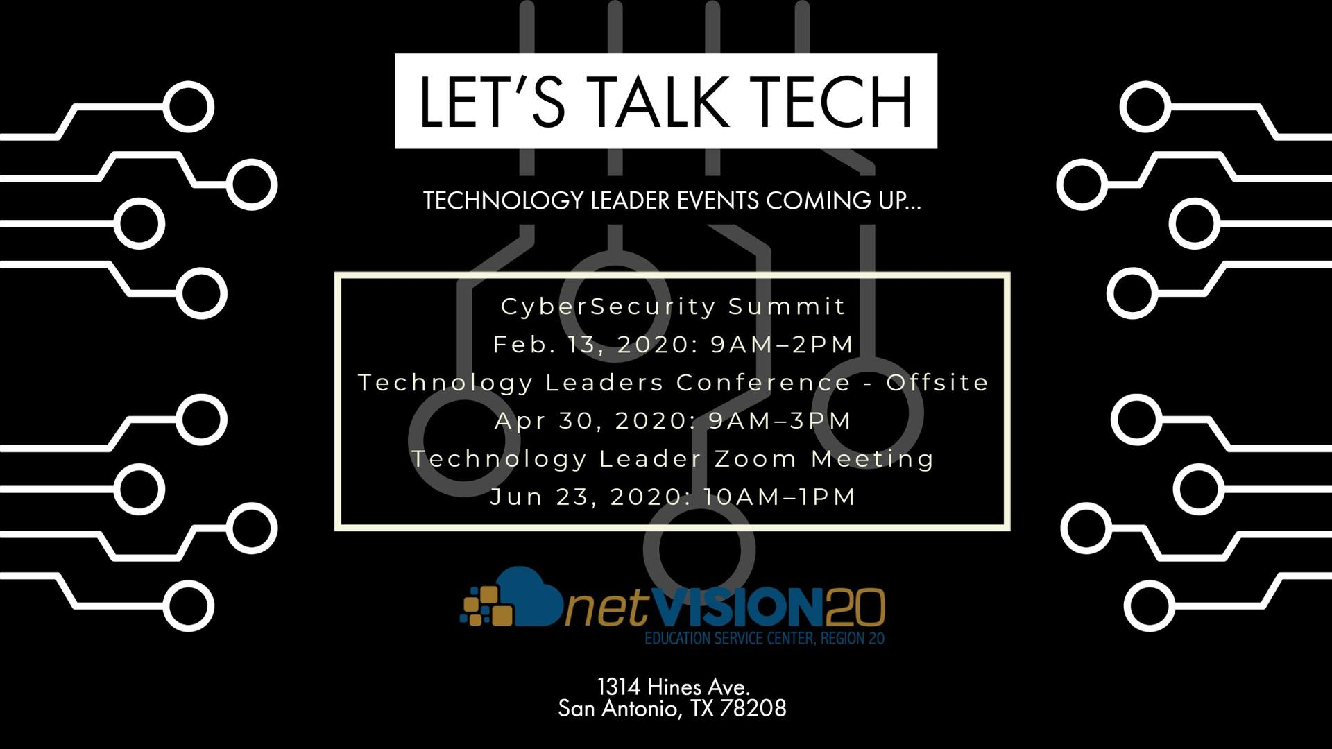 Let's Talk Tech,Technology Leader Events Coming up...