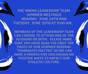 The Viking Leadership Team Summer Meetings