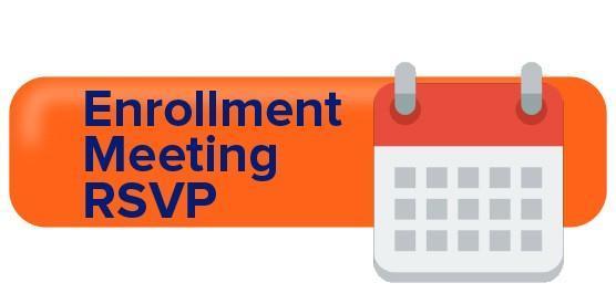 RSVP to attend an enrollment meeting