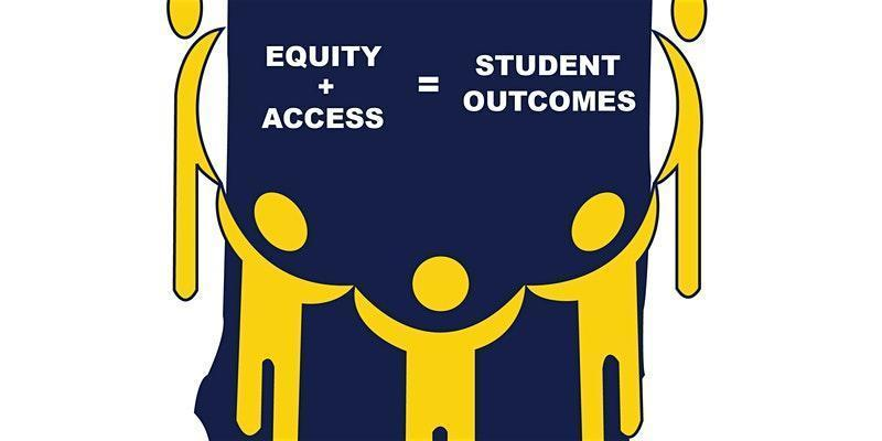 Equity+Access=Student Outcomes