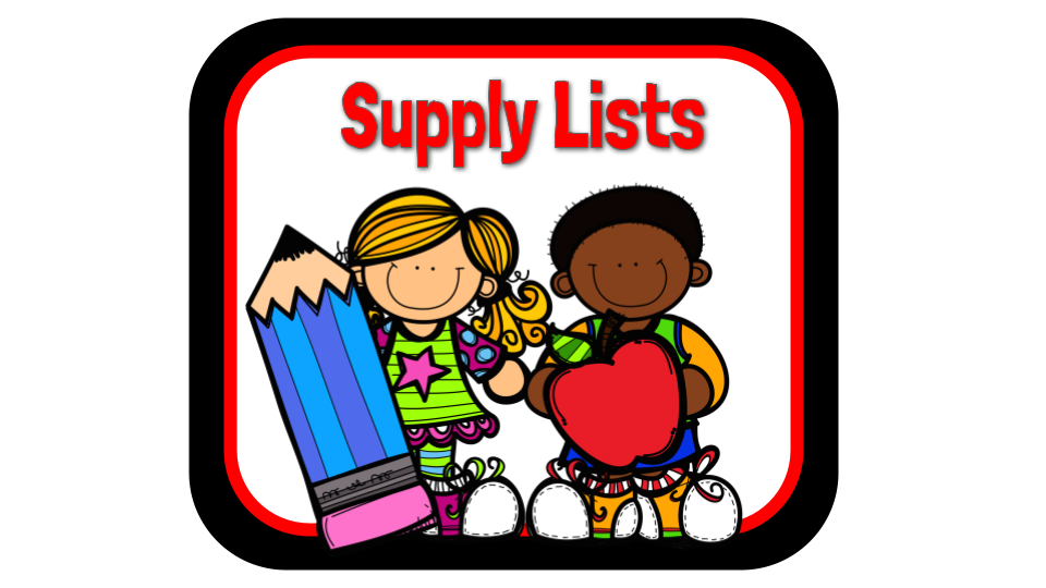 cartoon image of a girl holding a large blue pencil and a boy holding a large red apple with the words Supply Lists above.