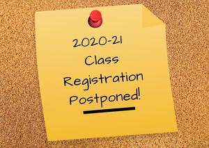 Registration Postponed