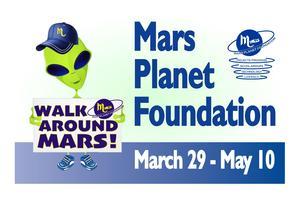 Mars Planet Foundation - Walk Around Mars Fundraiser