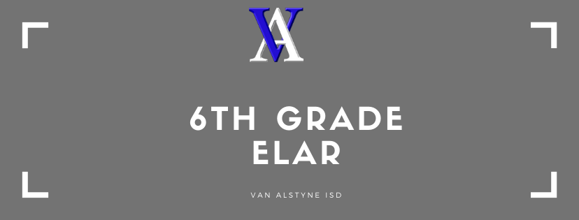 6th Grade ELAR
