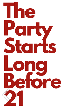 The Party Starts Before 21 Thumbnail Image