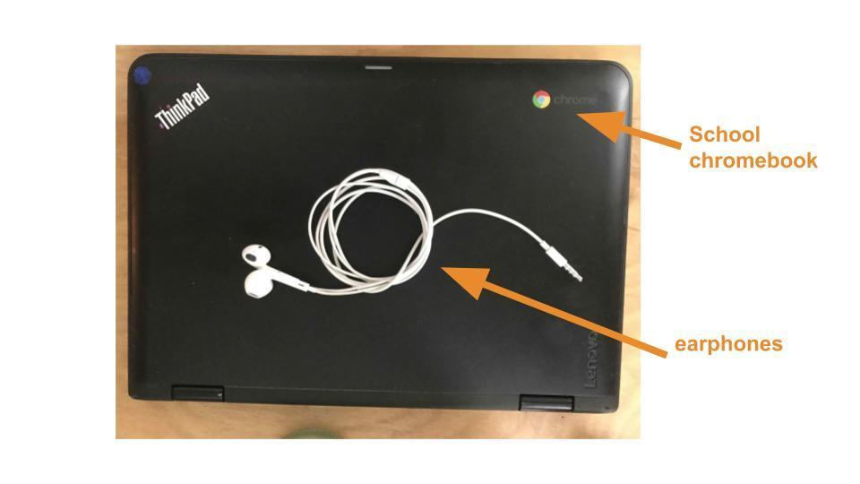 Chromebook and earphones