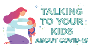 Talking to Children About COVID-19 (Coronavirus) A Parent Resource Featured Photo