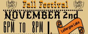 Fall Festival November 2 6pm-8pm.