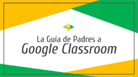 Google Classroom Guide- Spanish
