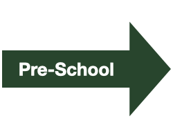 "Green Arrow with White Text that reads ""Pre-School"""