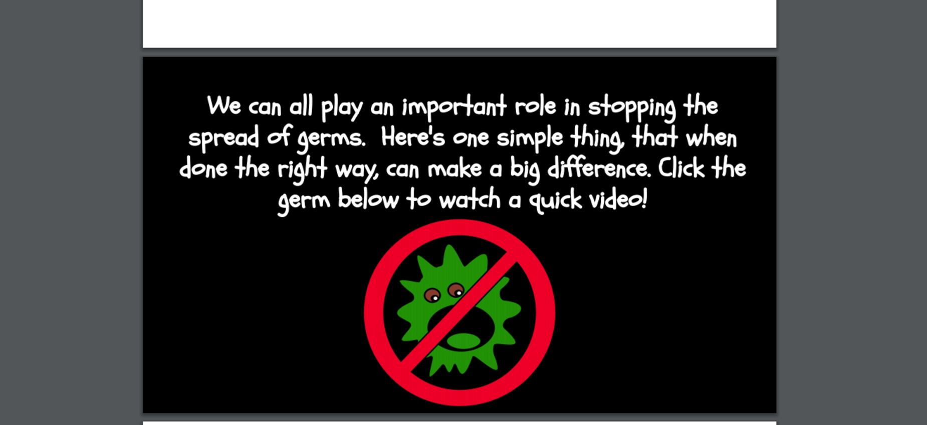 Click germ for video about washing hands