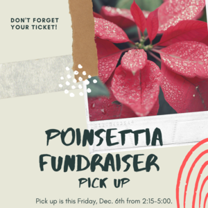 Poinsettia Fundraiser pick UP!.png