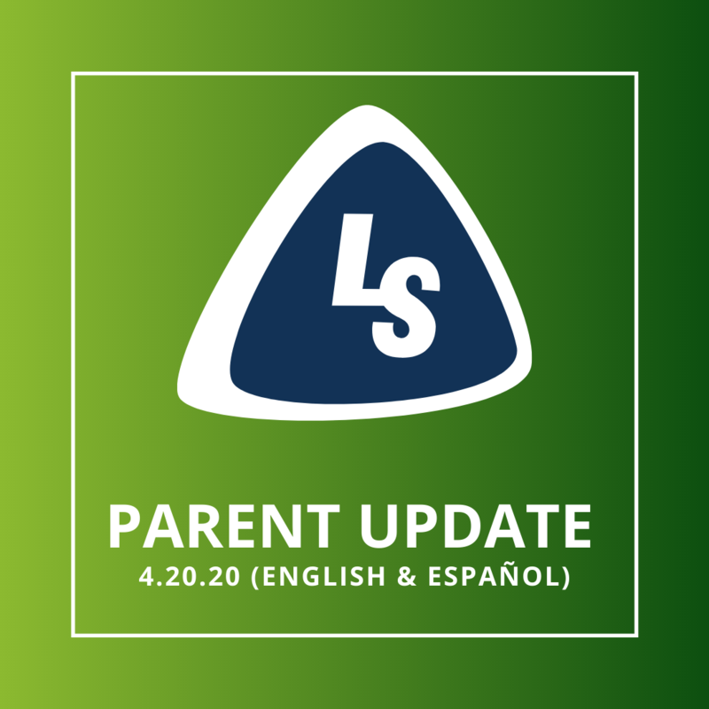 Parent Update | 4.20.20 (English & Español)