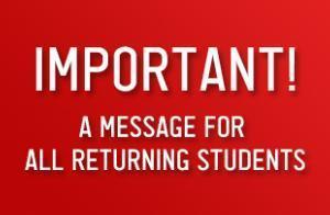 Important Returning Student Registration