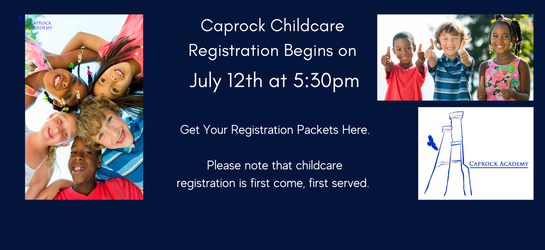 Caprock childcare registration begins July 12th at 5:30.