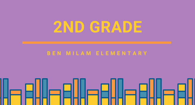 2nd Grade Page, Ben Milam Elementary
