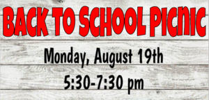 Back to School Picnic Monday August 19th 5:30pm-7:30pm
