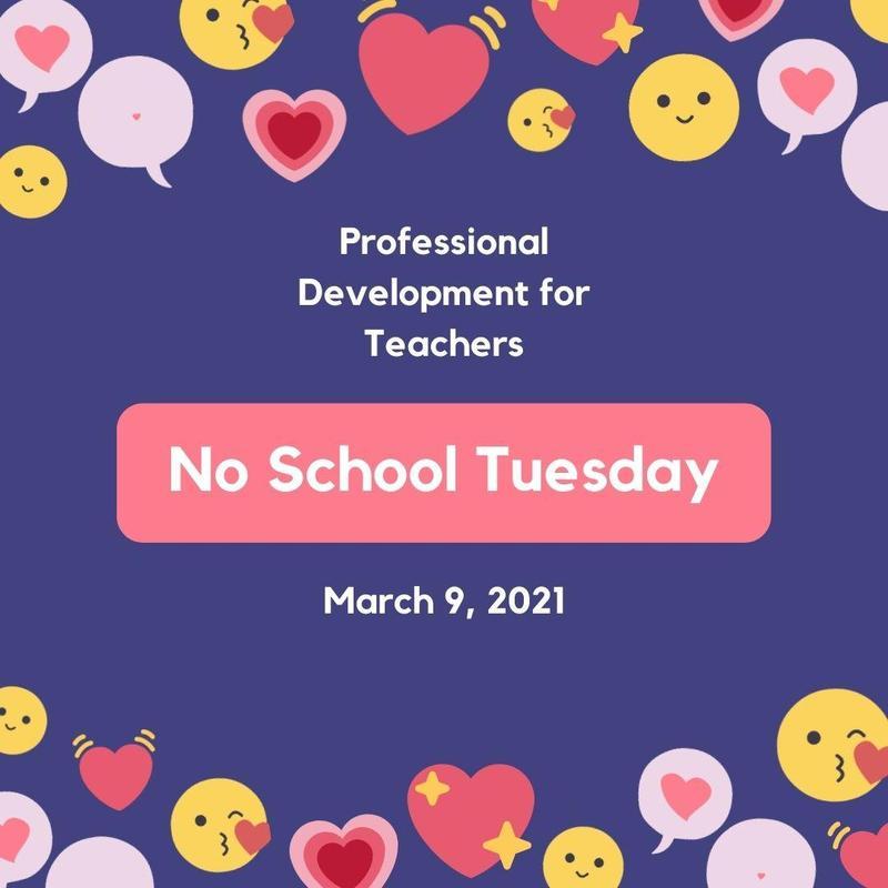 PD Day No School 3.9.21