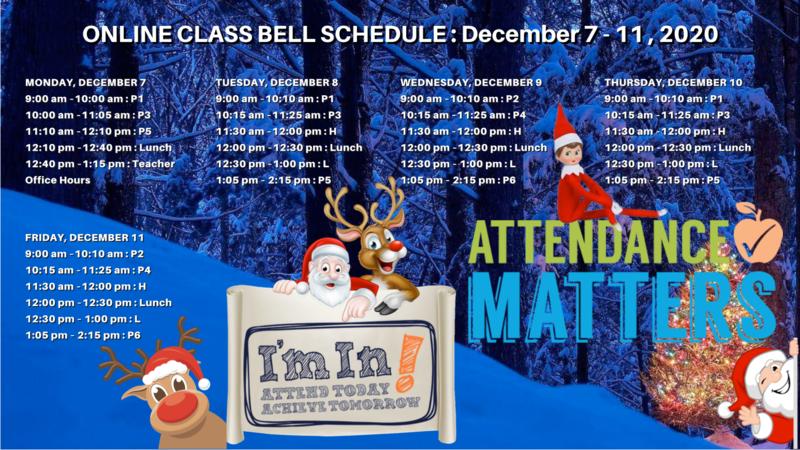 Online Class Bell Schedule : December 7-11, 2020 Featured Photo