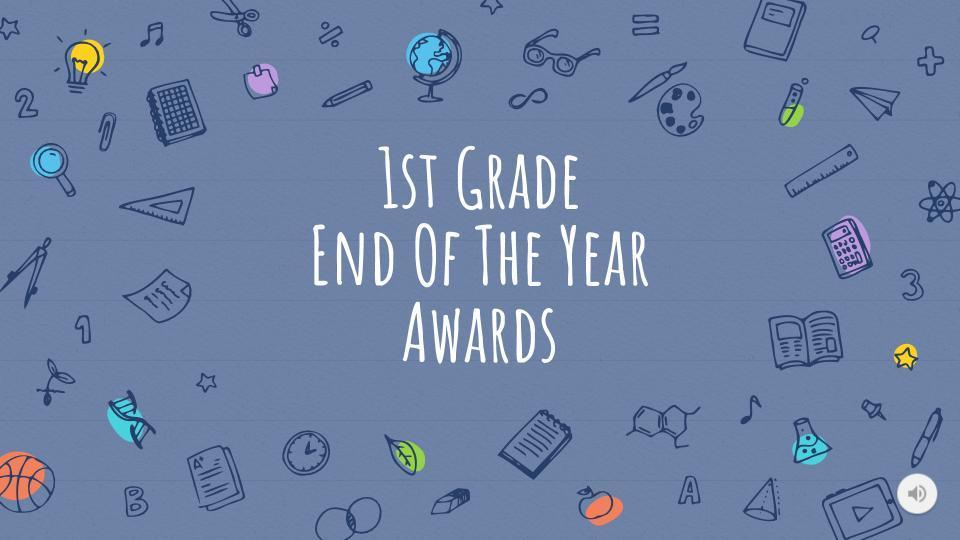 Picture of First Grade EOY Awards Slide