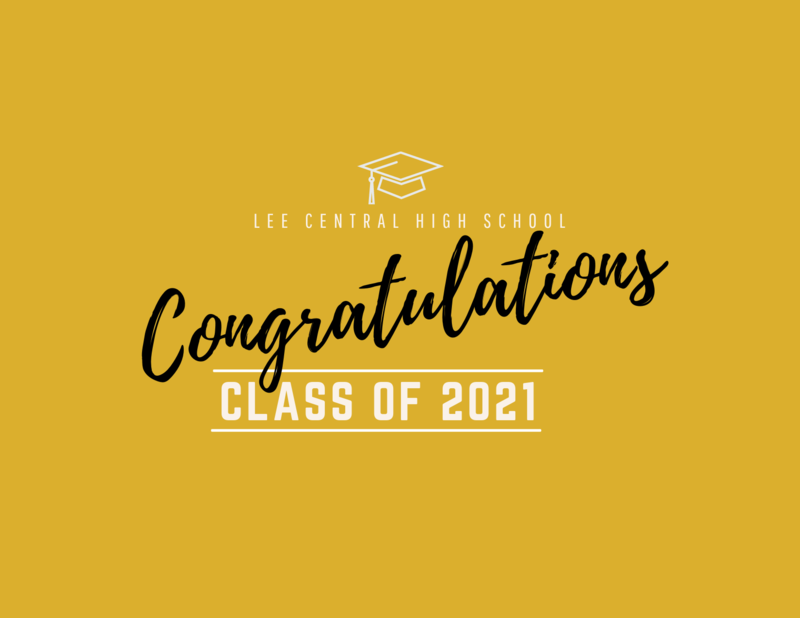Lee Central High School 2021 Commencement Video