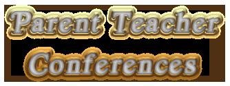 Parent/Teacher Conferences: Thursday, January 16 from 3:30 until 6:30pm Featured Photo
