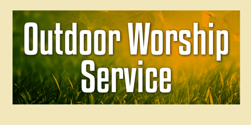 Join us for Outdoor Sunday Worship Service at 10:00 am Featured Photo
