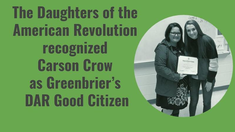 The Daughters of the American Revolution recognized  Carson Crow  as Greenbrier's  DAR Good Citizen