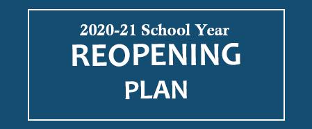 2020-21 School Year Reopening Plan