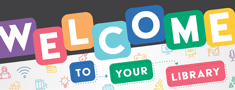 picture of welcome to your library banner