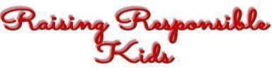 Raising Responsible kids