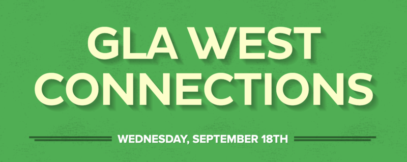 Click Here for the GLA West Connections Featured Photo