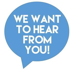 We Want to Hear from You.jpg