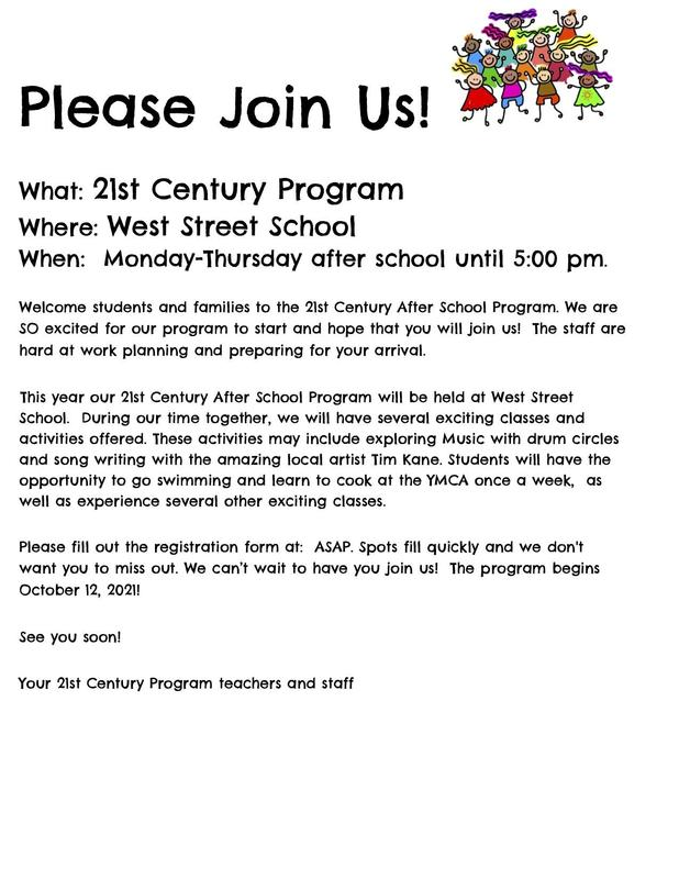 Flyer in English for the 21st Century After School Program at West Street Elementary School.  All wording is also in the body of the post.