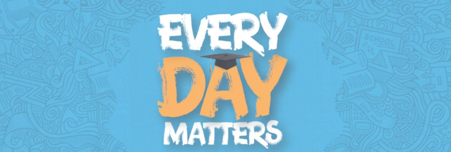 Every Day Matters Oregon Attendance Campaign