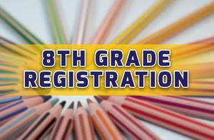 8th Grade Registration (2019-2020)