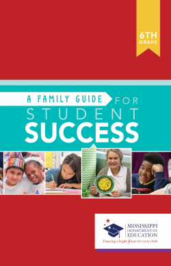 A Family Guide For Student Success - 6th Grade