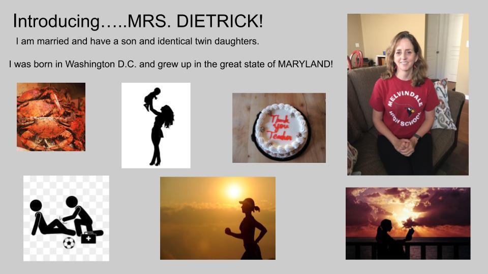 Introducing Mrs. Dietrick