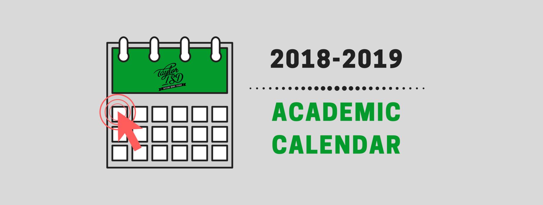 2018-2019 Taylor ISD Academic Calendar