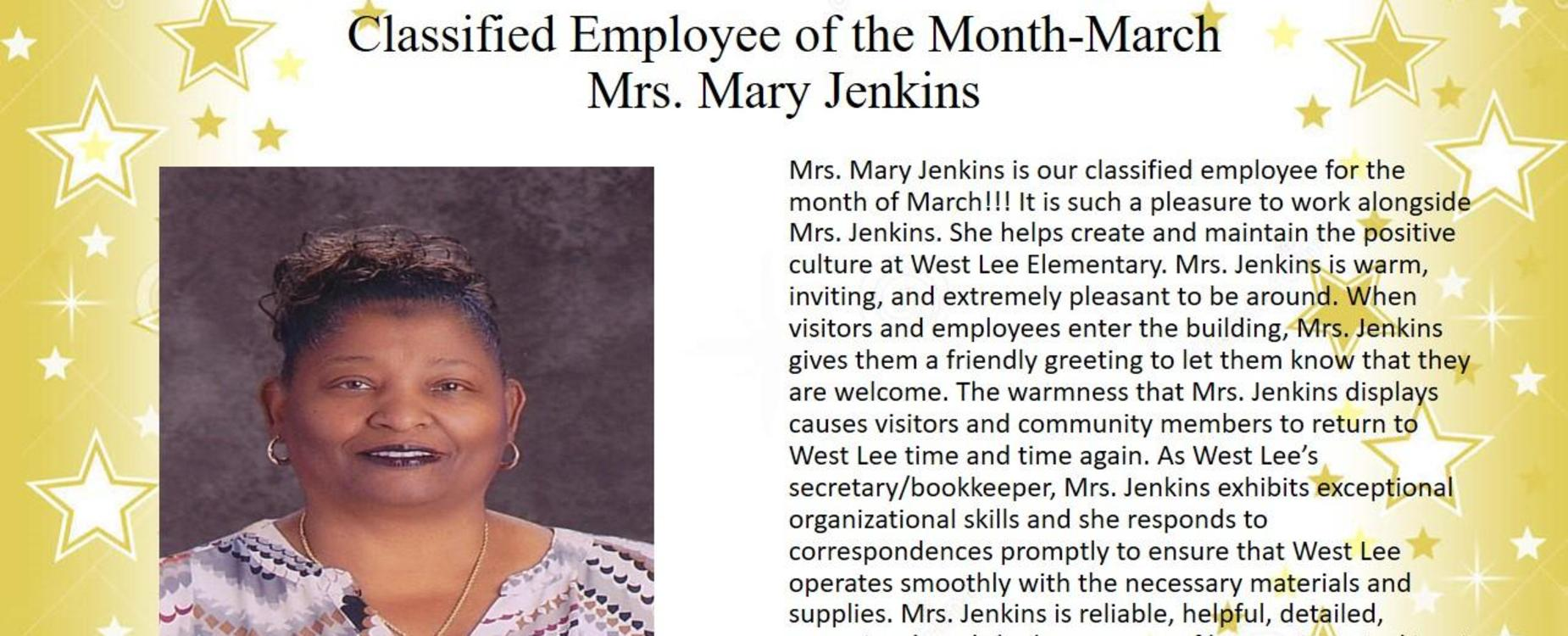 Classified Employee of the Month for March- Mrs. Mary Jenkins, School Secretary