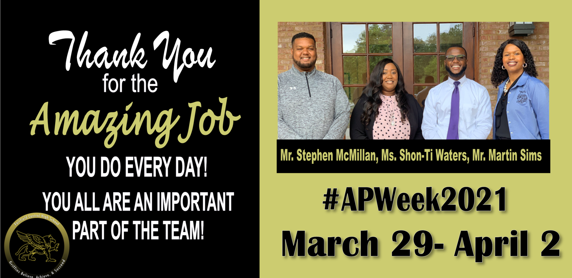 Thank you for the Amazing job you do every day. You all are an important part of the team! #APWeek2021 March 29-April 2