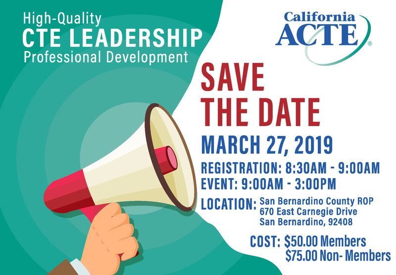 SAVE THE DATE California ACTE Training, March 27, 2019 Thumbnail Image