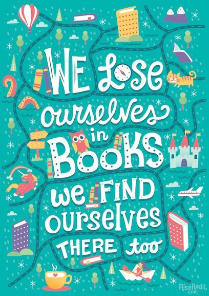 Text Quote, 'We lose ourselves in books. We find ourselves their too'