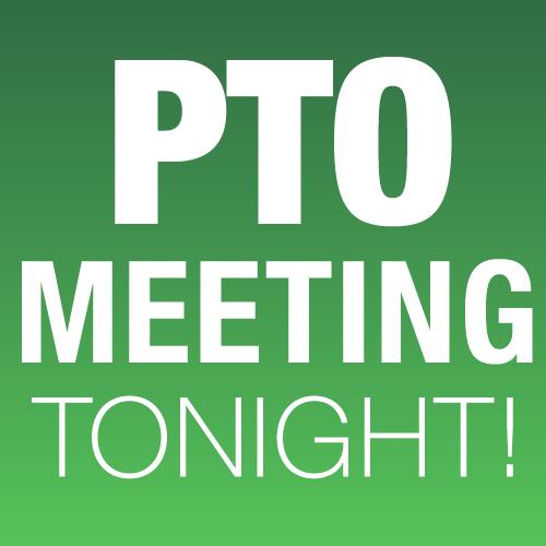 PTO Meeting Tonight, 6-7pm Thumbnail Image